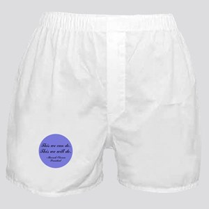 This We Will Do Boxer Shorts