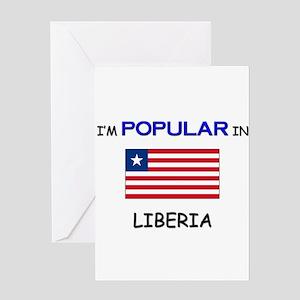 I'm Popular In LIBERIA Greeting Card