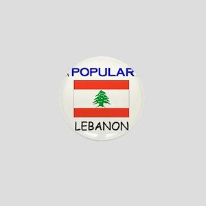 I'm Popular In LEBANON Mini Button