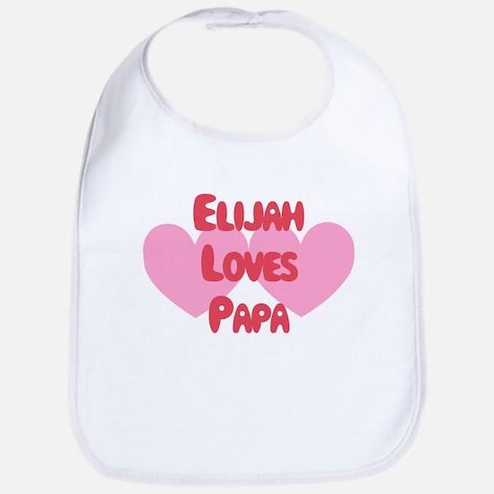 Elijah Loves Papa Bib