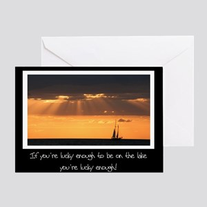 Lucky To Be On The Lake Greeting Card