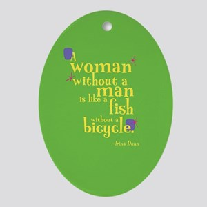 Fun Oval Ornament: Woman without man