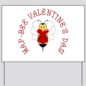 Hapbee Valentines Day Yard Signs Cafepress