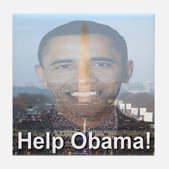 Help Obama Tile Coaster