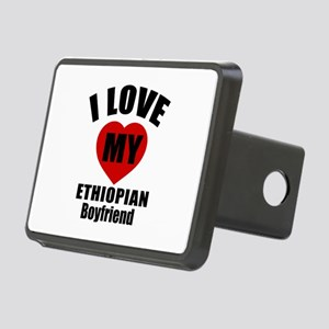 I Love My Ethiopian Boyfri Rectangular Hitch Cover