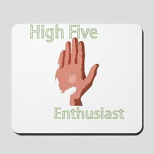 High Five Enthusiast Mousepad