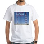 The Stuff Of Dreams White T-Shirt