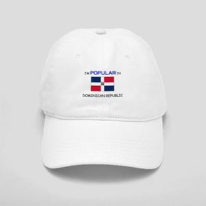I'm Popular In DOMINICAN REPUBLIC Cap