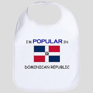 I'm Popular In DOMINICAN REPUBLIC Bib
