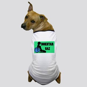 dokhtar baz Dog T-Shirt