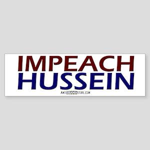 IMPEACH HUSSEIN Bumper Sticker