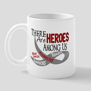 Heroes Among Us BRAIN CANCER Mug