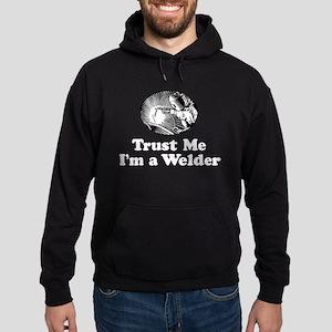 Trust Me I'm a Welder Hoodie (dark)