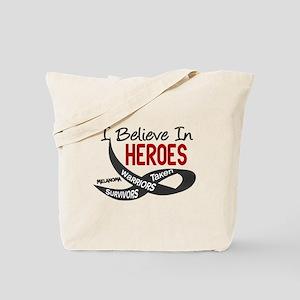 I Believe In Heroes MELANOMA Tote Bag