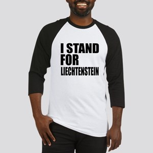 I Stand For Liechtenstein Baseball Tee