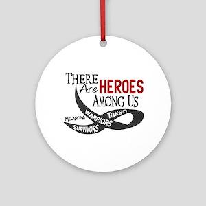 Heroes Among Us MELANOMA Ornament (Round)