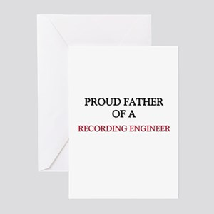 Proud Father Of A RECORDING ENGINEER Greeting Card