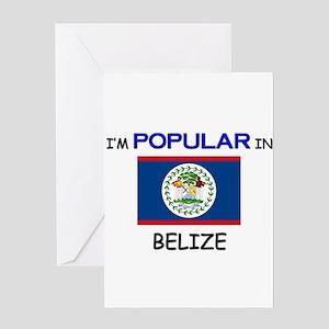 I'm Popular In BELIZE Greeting Card