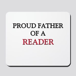 Proud Father Of A READER Mousepad