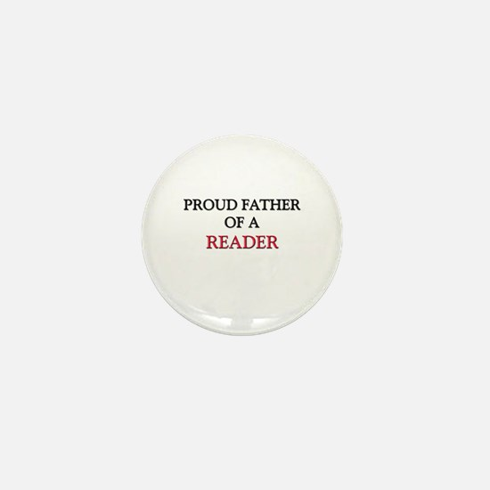 Proud Father Of A READER Mini Button