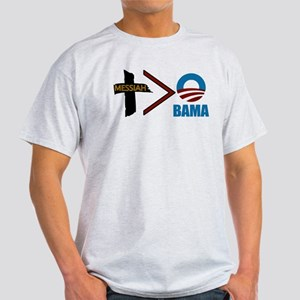 Messiah > Obama Light T-Shirt