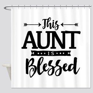 Blessed Aunt Shower Curtain
