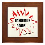 Dangerous Goods! Framed Tile