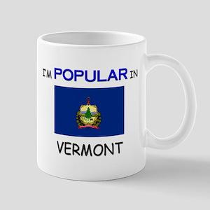 I'm Popular In VERMONT Mug