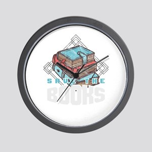 Save The Books Book Lover Bookish Bookw Wall Clock