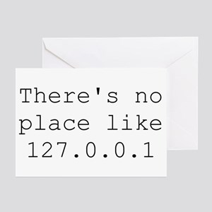 There's no place like 127.0.0.1 (home) Geek Greeti
