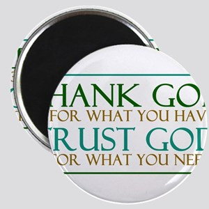 Thank God - Trust God Magnets