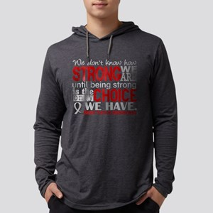 -Brain Tumor D How Strong We Are Long Sleeve T-Shi