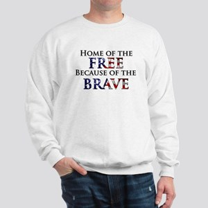 Home of the Free Because of t Sweatshirt
