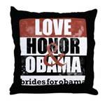 Love, Honor & Obama Throw Pillow