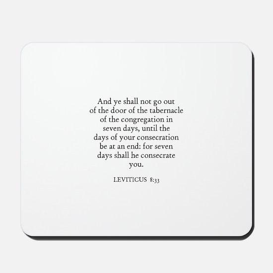 LEVITICUS  8:33 Mousepad