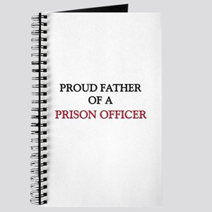 Proud Father Of A PRISON OFFICER Journal
