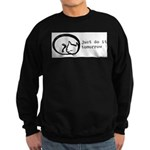 just do it Sweatshirt (dark)