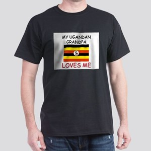 My Ugandan Grandpa Loves Me Dark T-Shirt