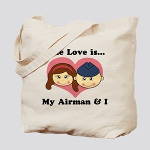 True Love is My Airman and I Tote Bag