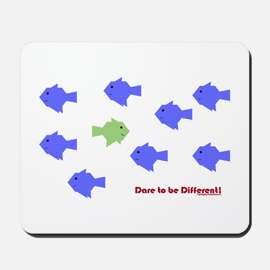 Dare 2 Be Different Mousepad