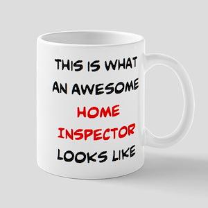 awesome home inspector 11 oz Ceramic Mug
