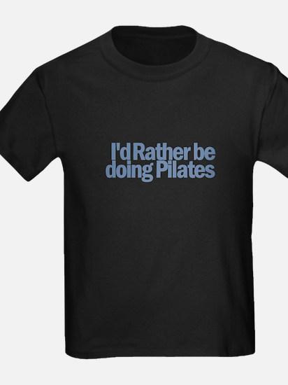 I'd Rather be doing Pilates T