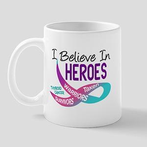 I Believe In Heroes THYROID CANCER Mug