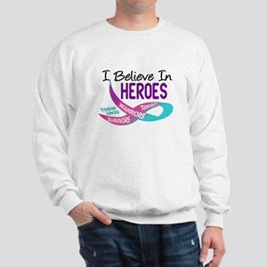 I Believe In Heroes THYROID CANCER Sweatshirt