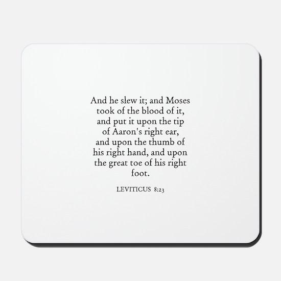 LEVITICUS  8:23 Mousepad