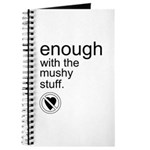 Enough Mushy Stuff Journal