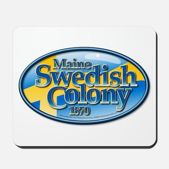 Maine Swedish Colony Mousepad