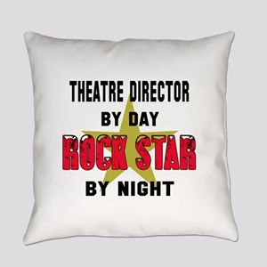 Theatre director By Day, Rock Star Everyday Pillow