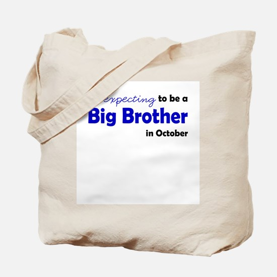 """""""Expecting"""" Big Brother Octob Tote Bag"""