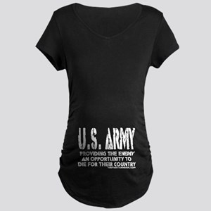 U.S. ARMY Providing Enemy Maternity Dark T-Shirt